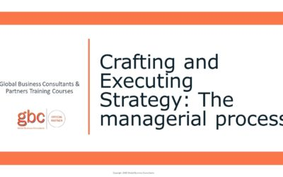Crafting and Executing Strategy: The managerial process